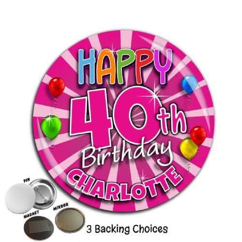 Large 75mm Pink Blast Personalised Happy Birthday Badge N21